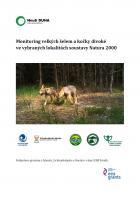 Monitoring velkých šelem a kočky divoké ve vybraných lokalitách soustavy Natura 2000